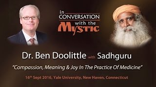 Dr. Ben Doolittle in Conversation with Sadhguru at Yale School of Medicine
