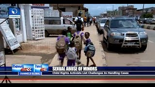 Activists Lament Challenges Encountered While Handling Cases Of Child Sexual Abuse