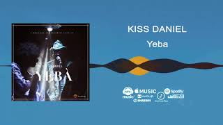 Kiss Daniel - Yeba [Official Audio]