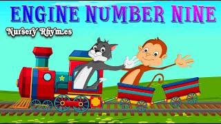 Engine engine number nine - Nursery Rhyme
