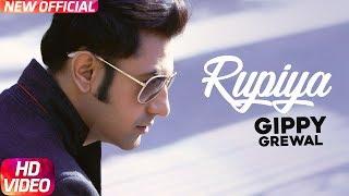 Latest Punjabi Song 2017   Rupiya   Desi Rockstar 2   Gippy Grewal   Punjabi Audio Song