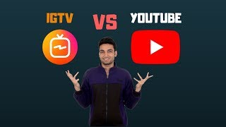 What is IGTV Instagram Which is Better YOUTUBE or IGTV