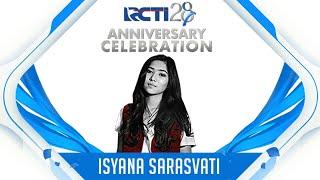 RCTI 28 ANNIVERSARY CELEBRATION | Isyana Sarasvati