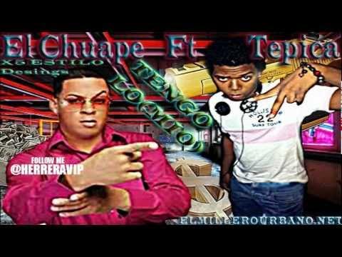 El Chuape Tengo Lo Mio Tepica Prod Dembow 2012