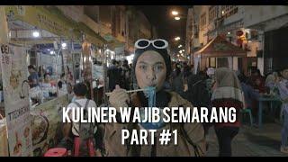 Vlog Makanan   Kuliner Wajib Semarang - Part #1