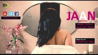 Download JAAN (Official Music Video) The Kroonerz Originals  Mann Taneja   Sahiljeet Singh   Love Song 2017 3Gp Mp4