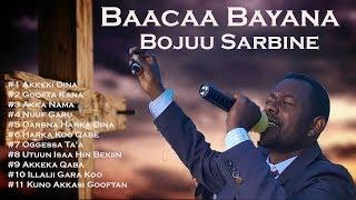 """Baacaa Bayana Album """"Bojuu Sarbine"""""""