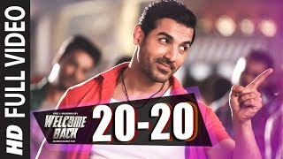 20-20 Full Video Song | John Abraham | Welcome Back | Shadab | T-Series
