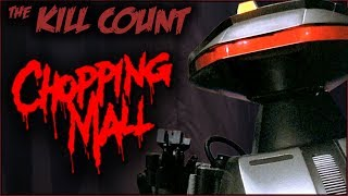 Chopping Mall (1986) KILL COUNT