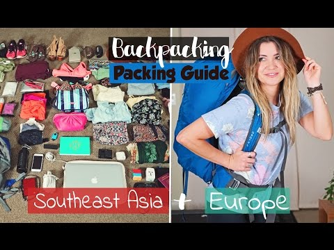 BACKPACKING Packing Guide Europe & Southeast Asia