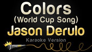 Jason Derulo - Colors (Karaoke Version)