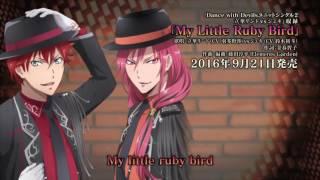 TVアニメ「Dance with Devils」ユニットソング 立華リンド(CV.羽多野渉) vs ジェキ(CV.鈴木裕斗)「My Little Ruby Bird」