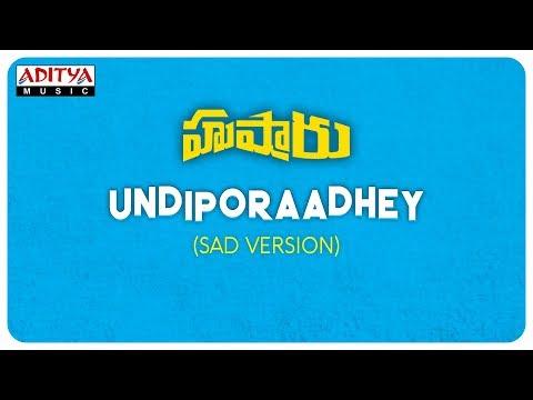Xxx Mp4 Undiporaadhey Sad Version Hushaaru Songs Sree Harsha Konuganti Sid Sriram Radhan 3gp Sex