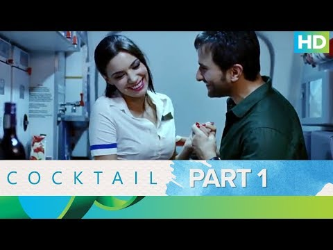Cocktail Movie   Best Moments - Part 1   Saif Ali Khan, Deepika Padukone & Diana Penty