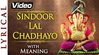 Sindoor Lal Chadhayo - Ganesh Aarti with Lyrics amp Meaning  Ganesh Chaturthi Songs