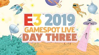 E3 2019 Exclusive Gameplay Demos, Interviews And Special Guests - GameSpot Stage Show Day 3