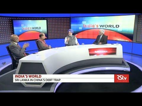 India's World- Sri Lanka in China's debt trap