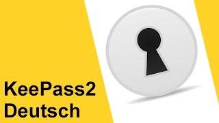 KeePass2 Deutsch Tutorial Anleitung - Step by Step