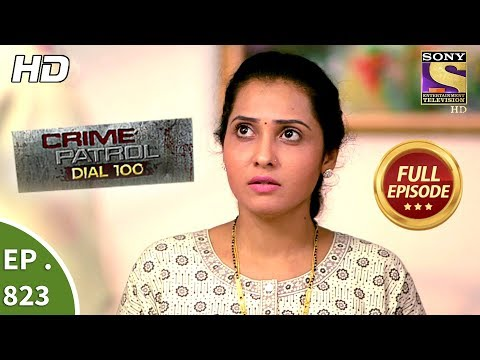 Xxx Mp4 Crime Patrol Dial 100 Ep 823 Full Episode 18th July 2018 3gp Sex