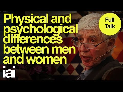 Lewis Wolpert: Physical & Psychological Differences Between Men and Women