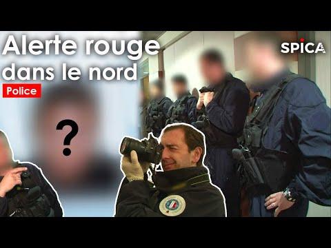 POLICE ALERTE ROUGE dans le Nord