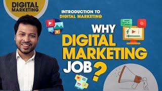 1. Why Digital Marketing job?   Tajdin Hassan [Professional Courses]