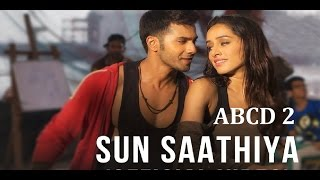 Sun saathiya maahiya full song 720p HD