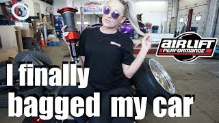 I finally bagged my car!!! | Air Lift Performance