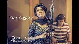 Yeh Kasoor Mera Hai | Sonu Kakkar - Jism 2 ( Live studio Session)