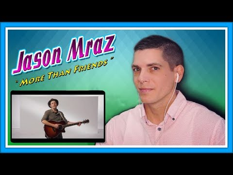 "Jason Mraz Reaction | HotHands User Reacts to ""More Than Friends"""
