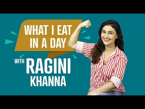 What I Eat In A Day with Ragini Khanna   S01E20   Bollywood   Pinkvilla   Fashion