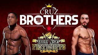 Friday Night Fisticuffs - Cruz Brothers