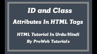 ID and Class Attributes in HTML Tags