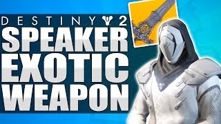 Destiny 2: Speaker Exotic Weapon? New Exotic Weapon - Key To Finding The Speaker?