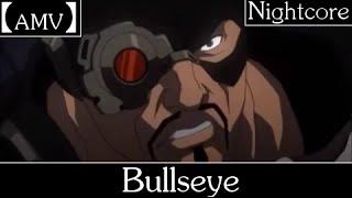 【AMV】 Bullseye - Deadshot