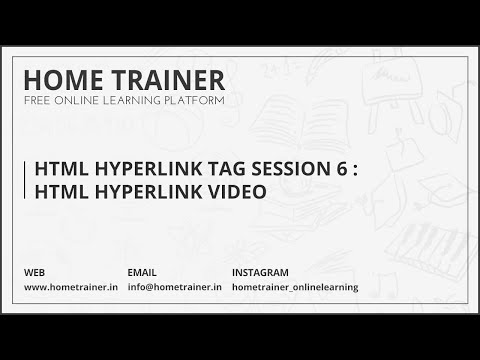 HTML Hyperlink Tag Session 6 : HTML Hyperlink Video