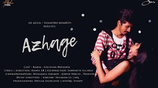 AZHAGE (official music video) | The pain of unspoken love | AR MEDIA