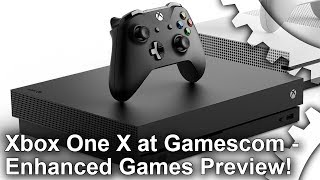 Xbox One X at Gamescom - Enhanced Games Previewed!