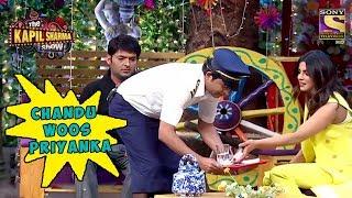 Chandu Tries To Woo Priyanka Chopra - The Kapil Sharma Show