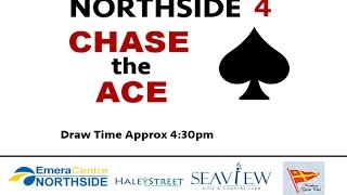 Northside 4 Chase The Ace- January 22,2017