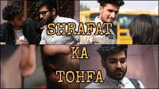 SHRAFAT KA TOHFA Feat :- || Hunny Sharma || Sushant Maggu ||