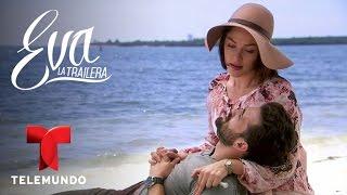 Eva La Trailera | Capítulo 117 | Telemundo Novelas