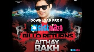 Aithay Rakh Full Song | Billo Return | Abrar Ul Haq New Album 2016