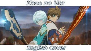 Kaze no Uta - Tales of Zestiria the X (English Cover feat. Manuel Spaan)