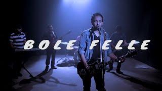 BOLE FELLE-Raihan Firoz Band - Official