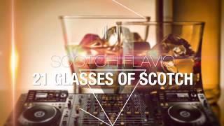 Scotch Flavio 21 glasses of Scotch