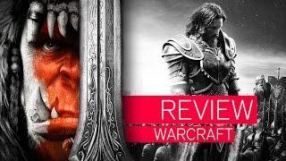 WARCRAFT: THE BEGINNING | Review | Kritik