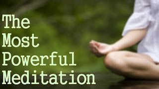 The Most Powerful Meditation You Can Do! ( Connect With God!)