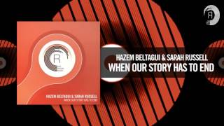 Hazem Beltagui & Sarah Russell - When Our Story Has To End (RNM)