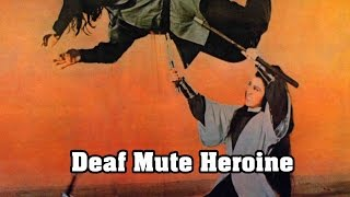Wu Tang Collection - Deaf Mute Heroine